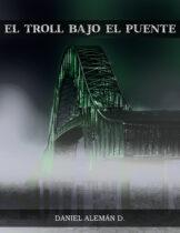 El Troll bajo el Puente